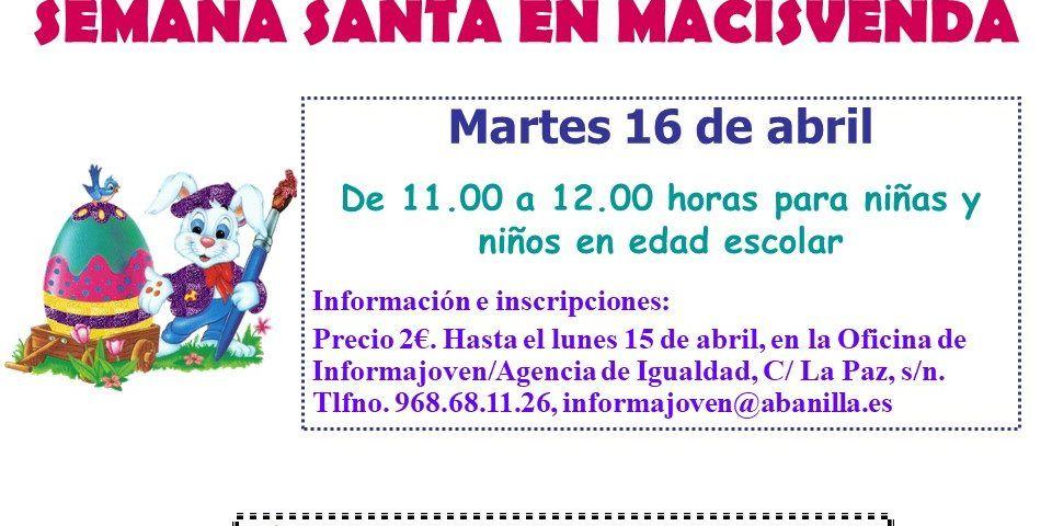 TALLERES INFANTILES DE SEMANA SANTA EN MACISVENDA 2019